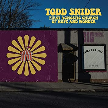 Todd Snider - First Agnostic Church Of Hope And Wonder [LTD LP]