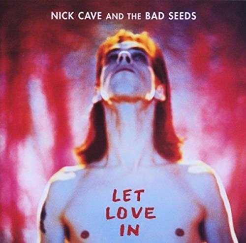 Nick Cave & The Bad Seeds - Let Love In [LP]