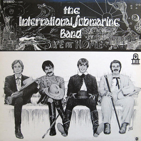 International Submarine Band - Safe At Home (featuring Gram Parsons) [LP]