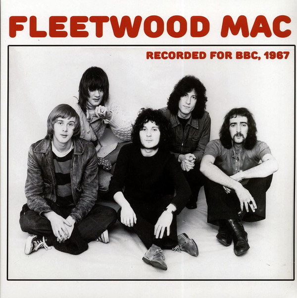 Fleetwood Mac - Recorded For The BBC, 1967 [LP]