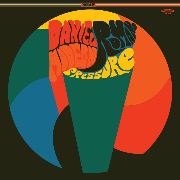 Daniel Romano - Modern Pressure [LP]