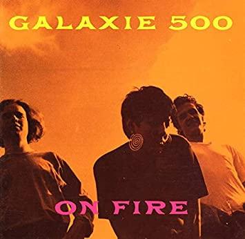 Galaxie 500 - On Fire [LP]