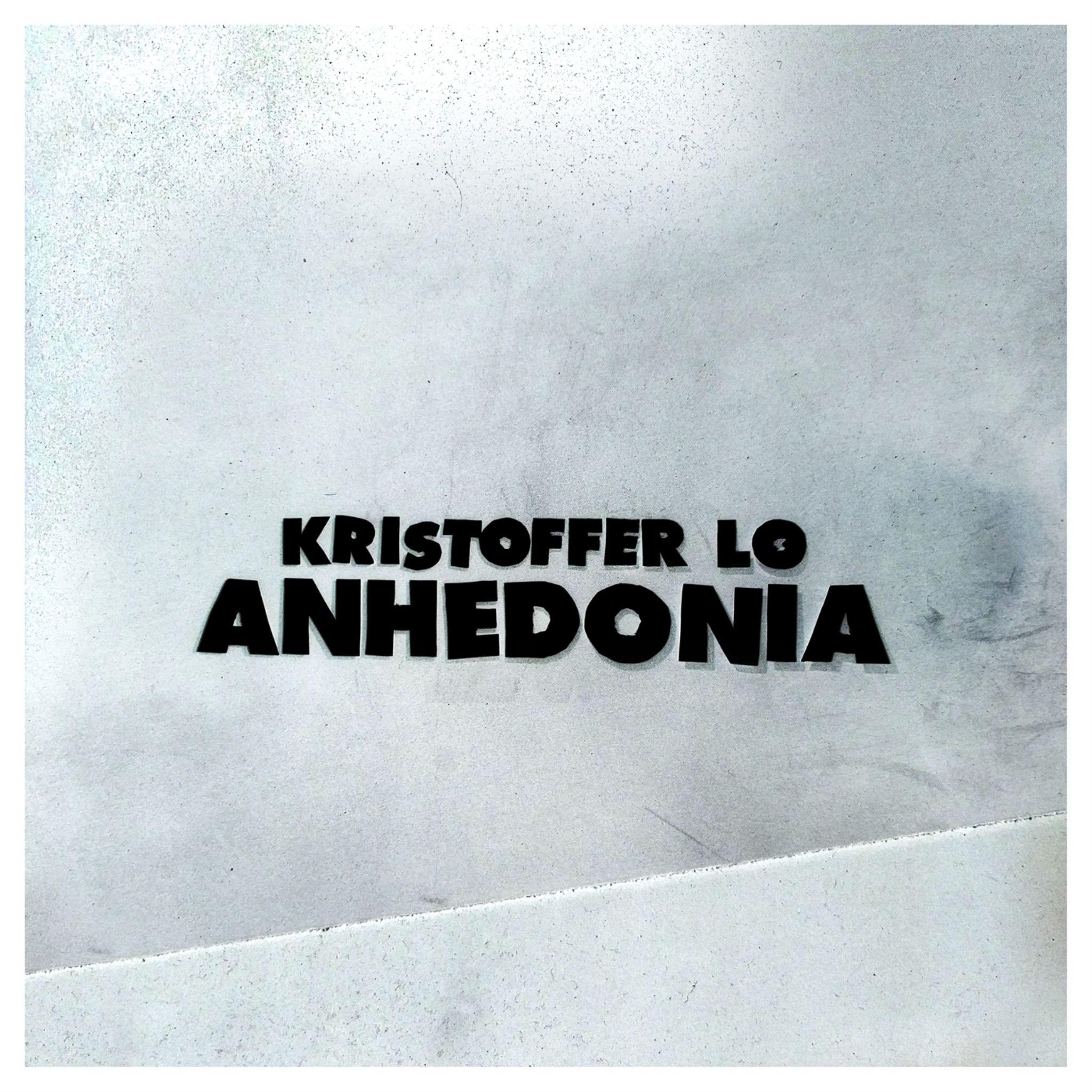 Kristoffer Lo - Anhedonia [LP]