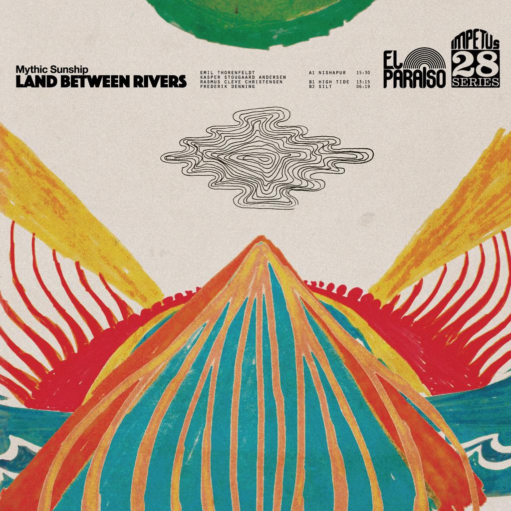 Mythic Sunship - Land Between Rivers [LP]