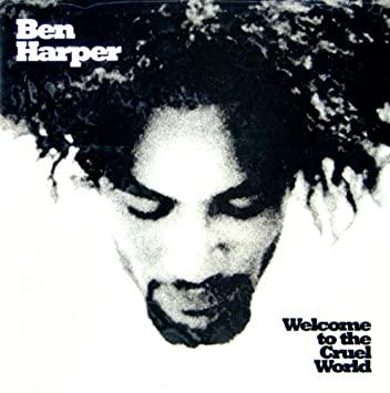 Ben Harper - Welcome To The Cruel World [LP]