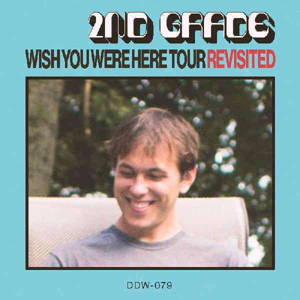 2nd Grade - Wish You Were Here Tour Revisited [LP]