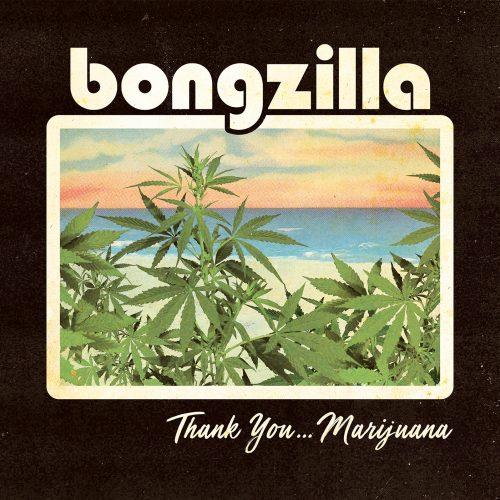 Bongzilla - Thank You... Marijuana [2xLP] (Green vinyl)