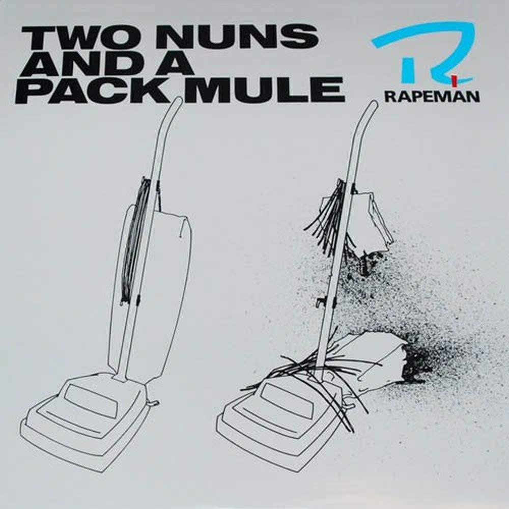 Rapeman - Two Nuns And A Pack Mule [LP]