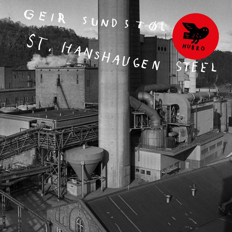 Geir Sundstøl - St. Hanshaugen Steel [LP]