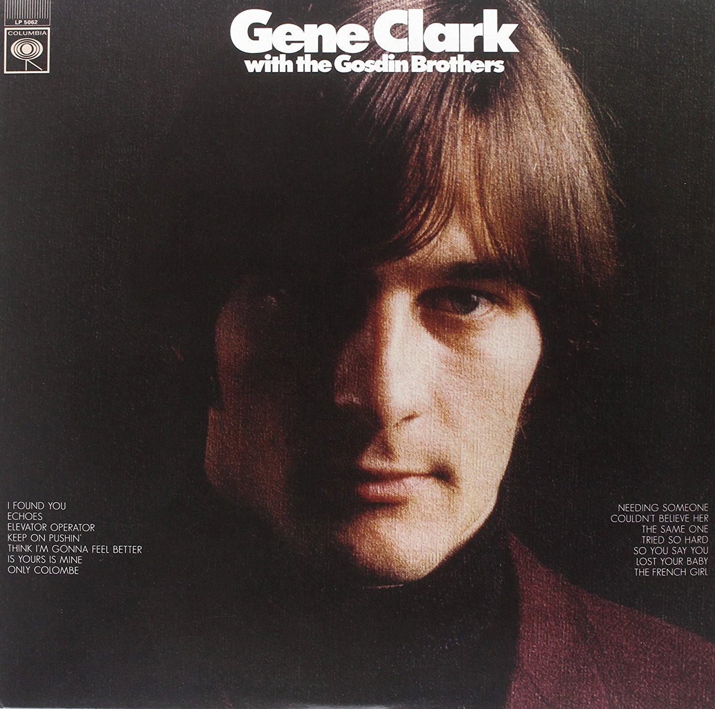 Gene Clark - Gene Clark With The Gosdin Brothers [LP]