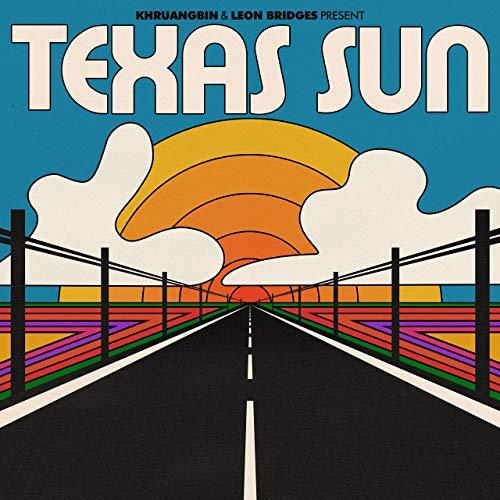Khruangbin & Leon Bridges - Texas Sun [12