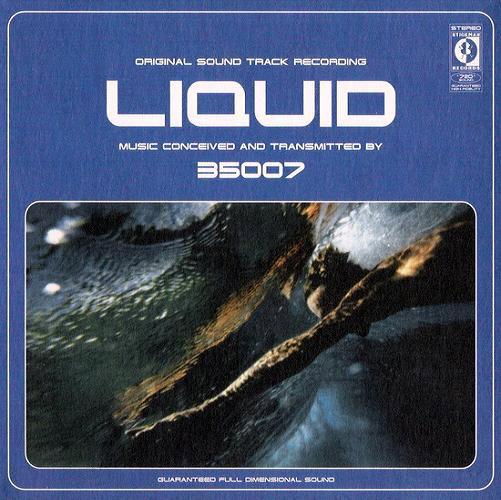 35007 – Liquid [LP]