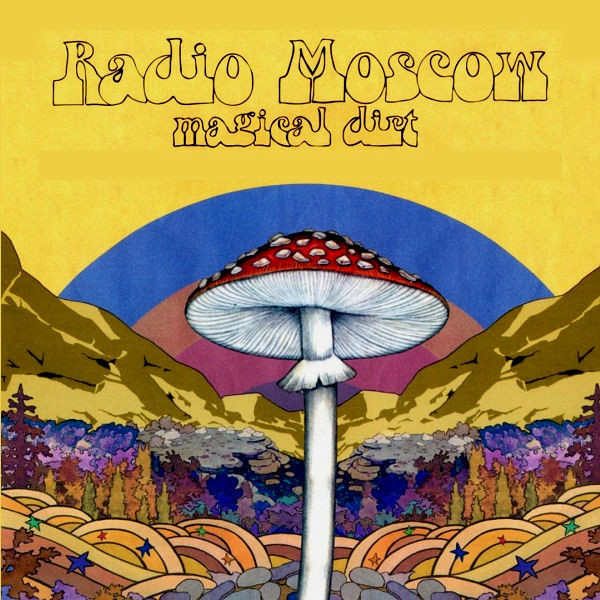 Radio Moscow - Magical Dirt [LP]