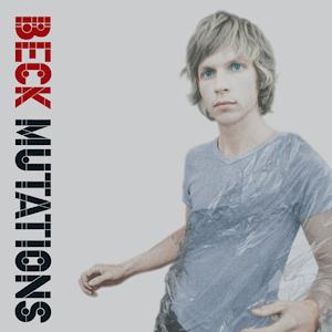 "Beck – Mutations [LP+7""]"