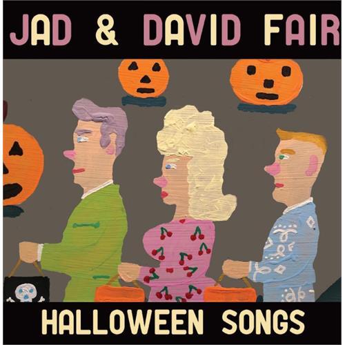 Jad & David Fair - Halloween Songs [LP]