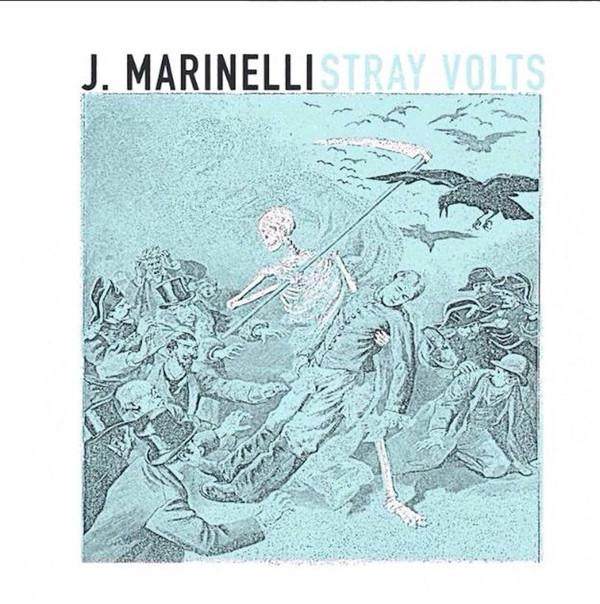J. Marinelli - Stray Volts [LP]