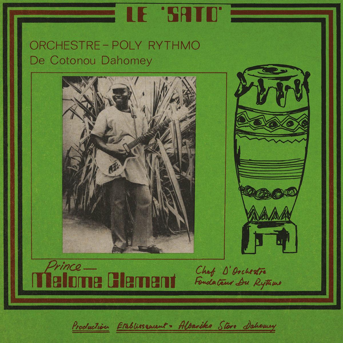Orchestre Poly-Rythmo De Cotonou Dahomey - Le Sato [LP]