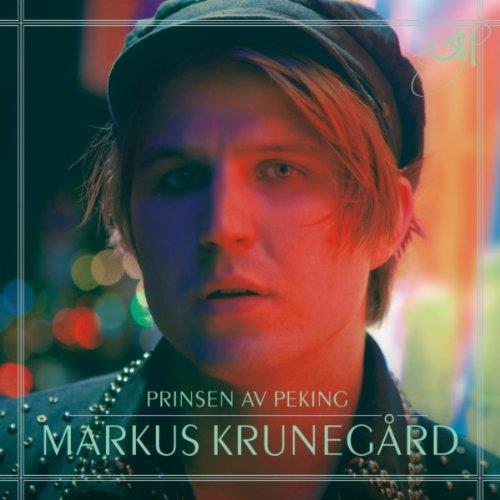 Markus Krunegård - Prinsen av Peking [LP]