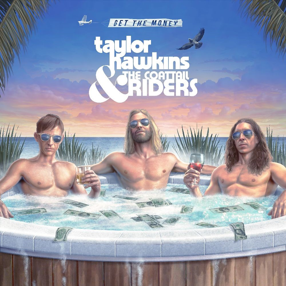 Taylor Hawkins - Get The Money [LP]
