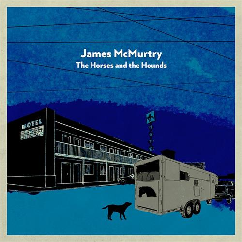 James McMurtry - The Horses And The Hounds [LTD 2xLP] (grey vinyl)