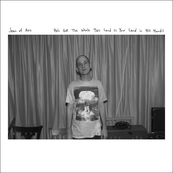 Joan of Arc - He's Got The Whole This Land Is Your Land in His Hands [LP]