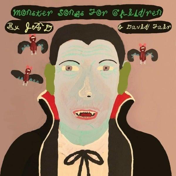Jad & David Fair - Monster Songs For Children [LP]