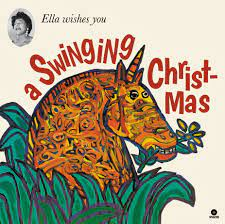 Various Artists - Ella Wishes You A Swinging Christmas |LP]