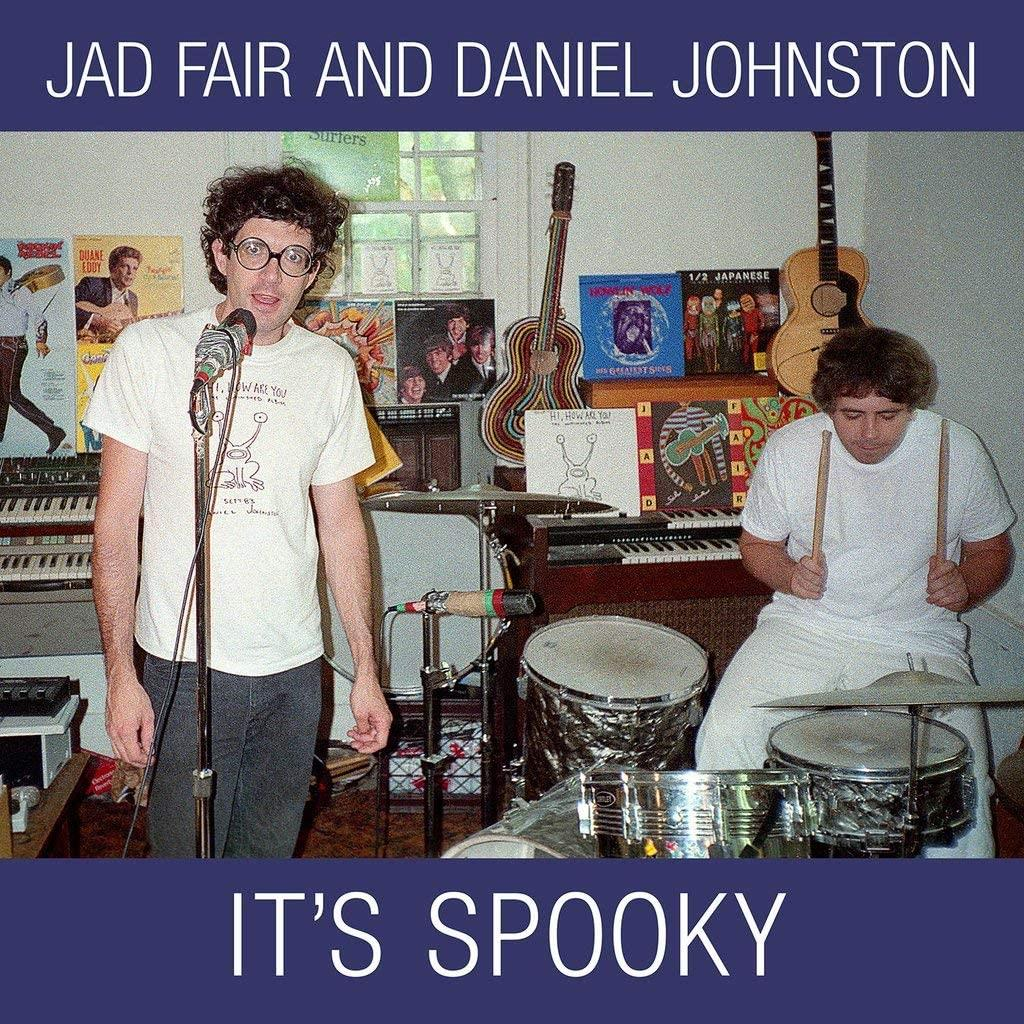 "Jad Fair & Daniel Johnston - It's Spooky [2xLP+7""]"