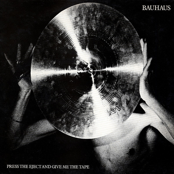 Bauhaus - Press the eject and give me the tape [LP] (White vinyl)