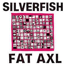 Silverfish - Fat Axl [LP]