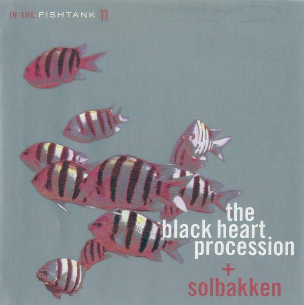 The Black Heart Procession + Solbakken - In The Fishtank 11 [LP]