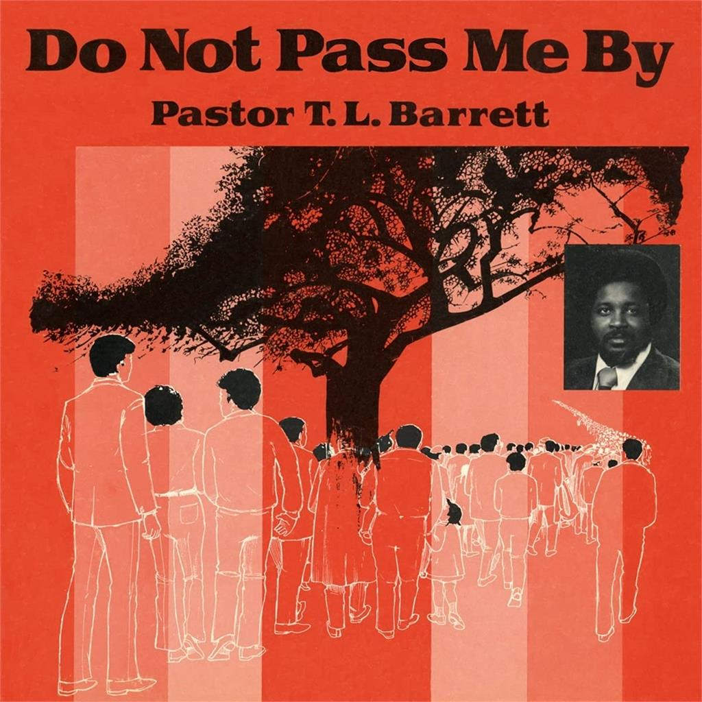 Pastor T.l. Barrett And The Youth For Christ Choir - Do Not Pass Me By Vol. 1 [LP]