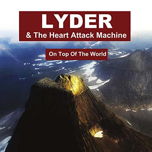 Lyder & The Hart Attack Machine - On Top Of The World [LP]