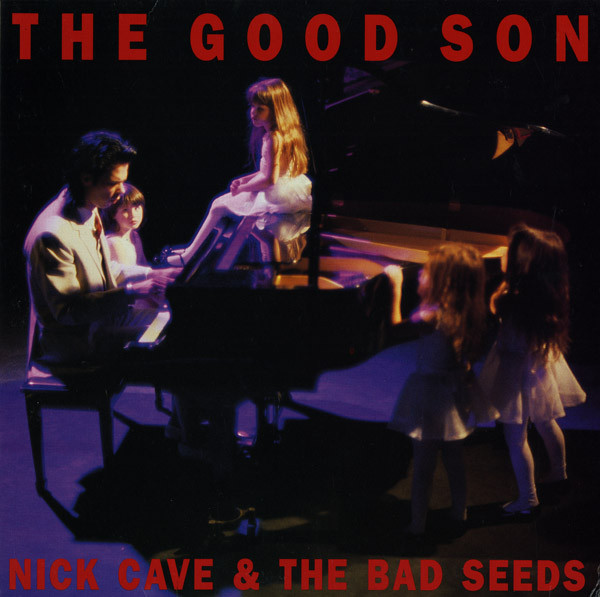 Nick Cave & The Bad Seeds - The Good Son [LP]
