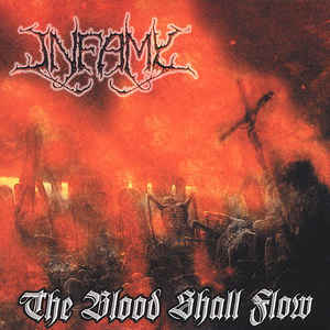 Infamy - The Blood Shall Flow [LP]