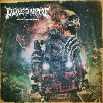 Dopethrone - Transcanadian Anger [LP]