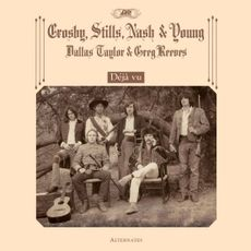 Crosby, Stills, Nash & Young - Déjà Vu Alternates [LTD LP] (RSD21)