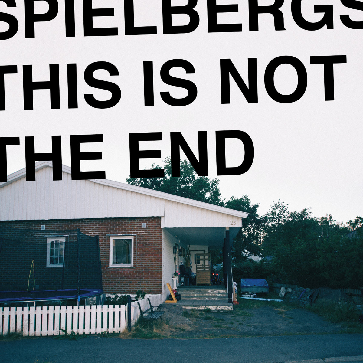 Spielbergs - This is Not the End [LP]
