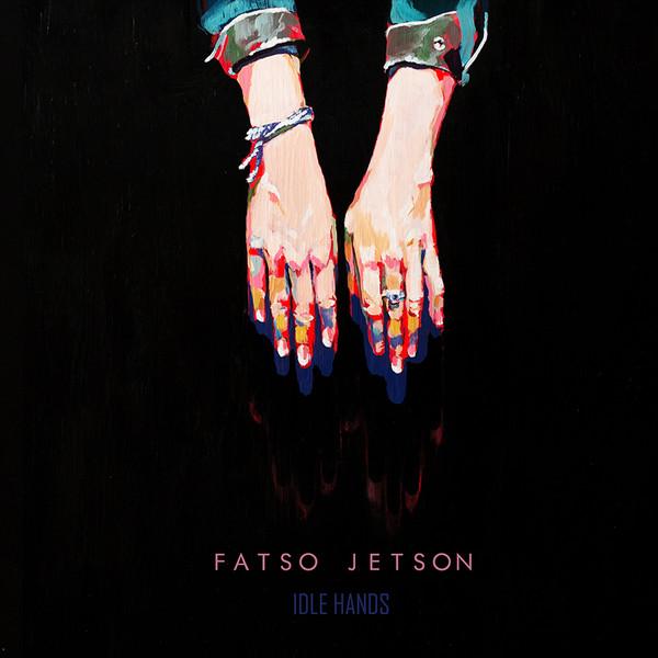 Fatso Jetson - Idle Hands [LP]