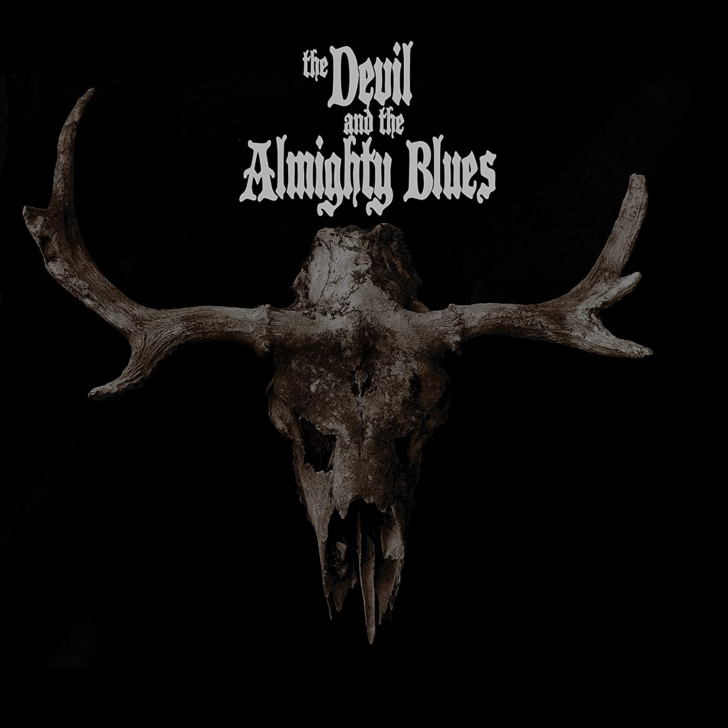The Devil And The Almighty Blues - The Devil And The Almighty Blues [LP]