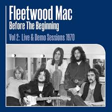Fleetwood Mac - Before The Beginning Vol 2: Live & Demo Sessions 1970 [3xLP]