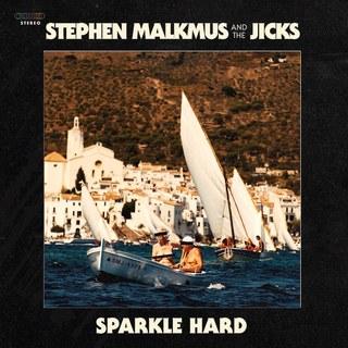 Stephen Malkmus And The Jicks - Sparkle Hard [LP]