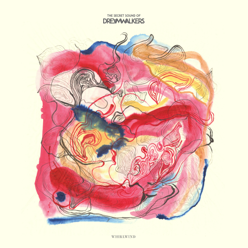 The Secret Sound of Dreamwalkers – Whirlwind [LP]