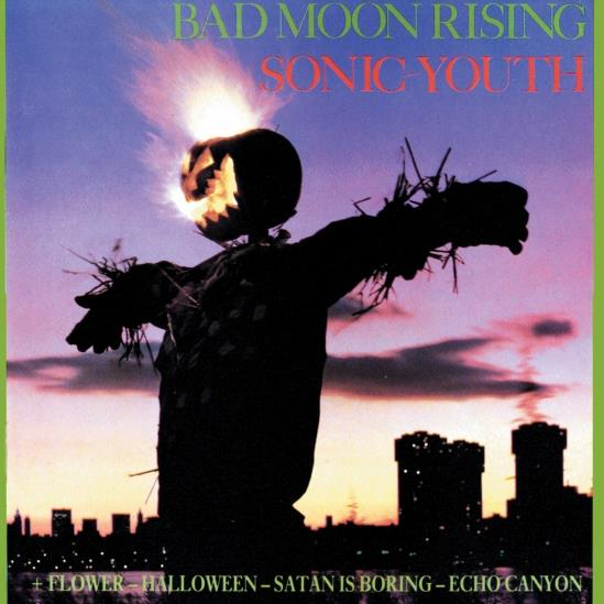 Sonic Youth - Bad Moon Rising [LP]