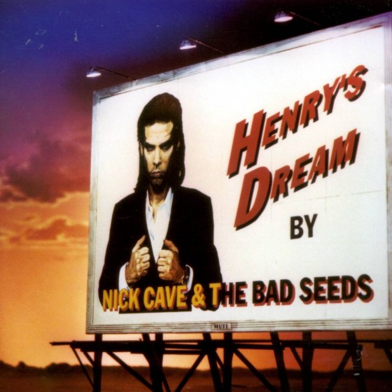 Nick Cave & The Bad Seeds - Henry's Dream [LP]