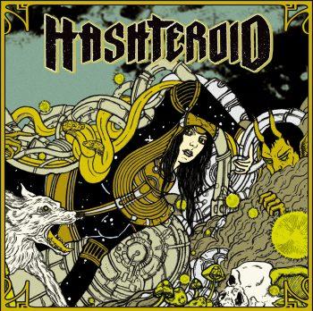 Hashteroid - Hasteroid [LP]