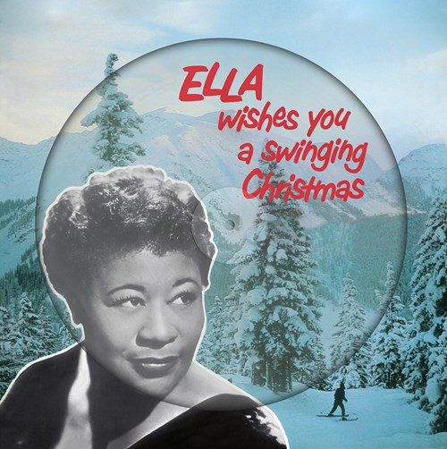 Ella Fitzgerald - Ella Wishes You A Swinging Christmas [LP] (Picture Disc)