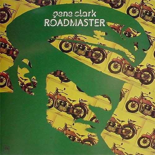 Gene Clark - Roadmaster [LP]