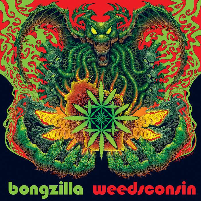 Bongzilla - Weedsconsin [LP]