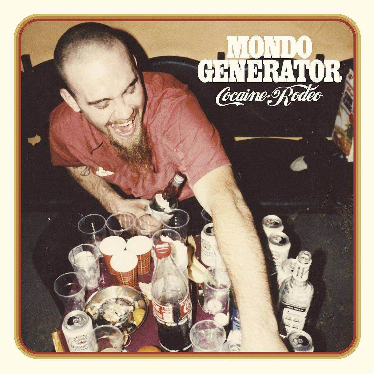 Mondo Generator - Cocaine Rodeo [LP]